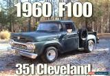 Classic 1960 Ford F-100 2 Door for Sale